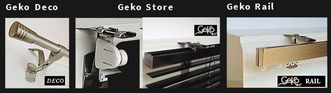 Geko Deco, GeKo Store, Geko Rail supporte sans perçage
